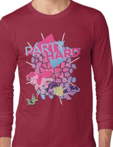 Pinkie Pie & Twilight Sparkle - Party Hard Long Sleeve T-Shirt