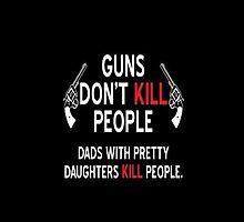 GUNS DON'T KILL PEOPLE.  by jeveli