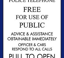 Tardis Sign/ Policebox Notice by EddieMalone
