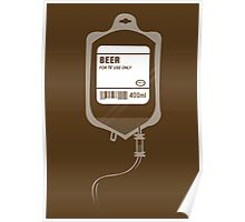 Alcoholic BEER Medical IV Drip  Poster
