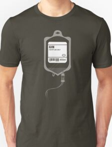 Alcoholic GIN Medical IV Drip  Unisex T-Shirt