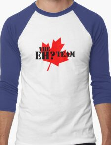 The eh? Team Men's Baseball ¾ T-Shirt