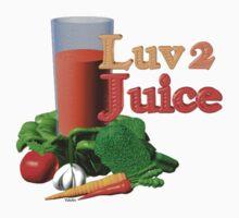 Luv 2 juice by Valxart.com by Valxart