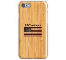 Bamboo Look & Engraved I Love America Flag iPhone Case/Skin