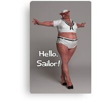 Hello Sailor Canvas Print