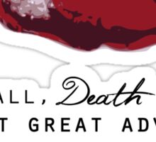 Philosopher's Stone - Death is but the next Great Adventure Sticker