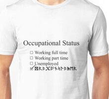 Occupation: Dragonslayer Unisex T-Shirt