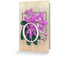 O is for Orchid card Greeting Card