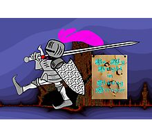 Be My Knight in Shining Armour Photographic Print
