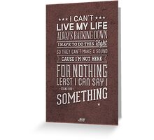 'Stand For Something' Greeting Card