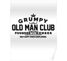 Grumpy Old Man Club Poster