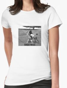 GREATNESS Womens Fitted T-Shirt