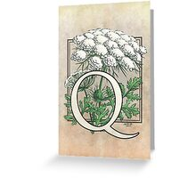 Q is for Queen Anne's Lace card Greeting Card