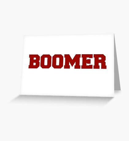 Boomer Greeting Card