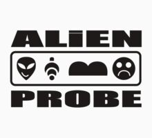 Alien Probe Makes Me Sad by Alibarbarella