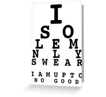 Marauders' Eye Chart Greeting Card