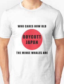Who Cares How Old the Minke Whales Are T-Shirt