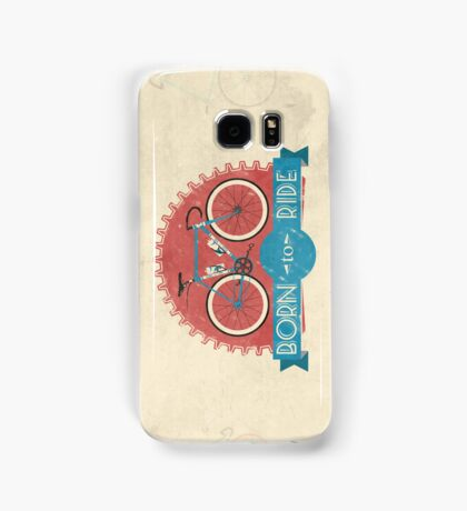 Born To Ride Samsung Galaxy Case/Skin