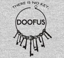 There is No Key, Doofus Kids Tee