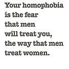 Dear homophobic straight men. by ShayleeActually