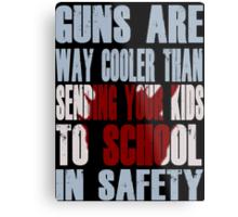 Guns Are Cool - School Kids Metal Print