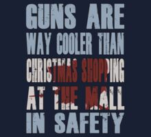 Guns Are Cool - The Mall by boobs4victory