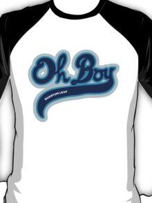 Oh Boy! - Quantum Leap T-Shirt