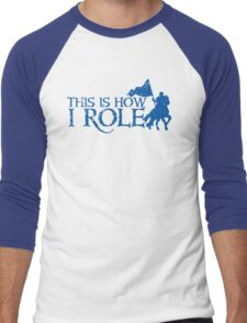 This is how I role (Roll) with medieval knight Men's Baseball ¾ T-Shirt
