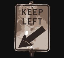 Keep Left by happyactivist