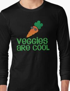 Veggies are COOL! with a carrot Long Sleeve T-Shirt