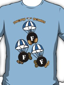 "Dropin ""F"" Bombs T-Shirt"