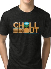 Chill Out Tri-blend T-Shirt