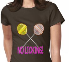 Lollipop. NO LICKING! Womens Fitted T-Shirt