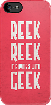Reek, Reek, it rhymes with Geek (black) by JenSnow