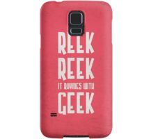 Reek, Reek, it rhymes with Geek (black) Samsung Galaxy Case/Skin