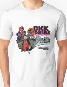 Dick Dribble T-Shirt