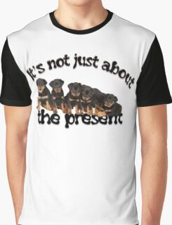 It's Not Just About The Present Rottweiler Christmas Message Graphic T-Shirt