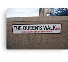 The Queen's Walk sign Canvas Print
