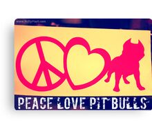 Peace Love Pit Bulls Canvas Print