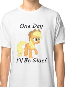 """Apple Jack """"One Day Ill Be Glue:  Classic T-Shirt"""