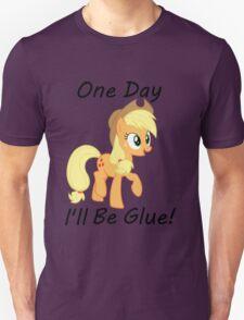 "Apple Jack ""One Day Ill Be Glue:  Unisex T-Shirt"
