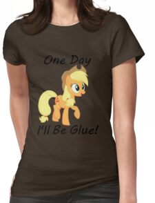 """Apple Jack """"One Day Ill Be Glue:  Womens Fitted T-Shirt"""