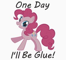 "Pinkie Pie"" One Day Ill Be Glue"" by slkr1996"