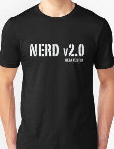 Nerd v2.0 Beta Tester Unisex T-Shirt