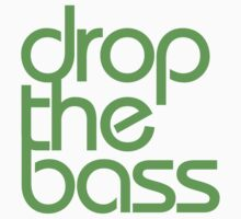 Drop The Bass (neon) Kids Clothes