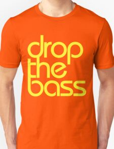 Drop The Bass (bright yellow) Unisex T-Shirt