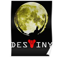 destiny moon Poster