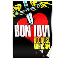 BON JOVI LOGO BECAUSE WE CAN Poster