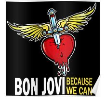 BON JOVI LOGO FULL BECAUSE WE CAN Poster