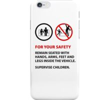 For Your Safety - No Dancing Warning  iPhone Case/Skin